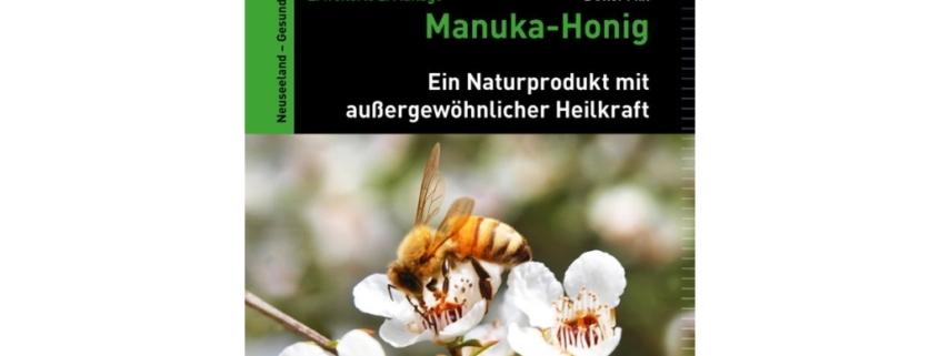Detlef Mix: Manuka – Honig – Ein Naturprodukt mit außergewöhnlicher Heilkraft